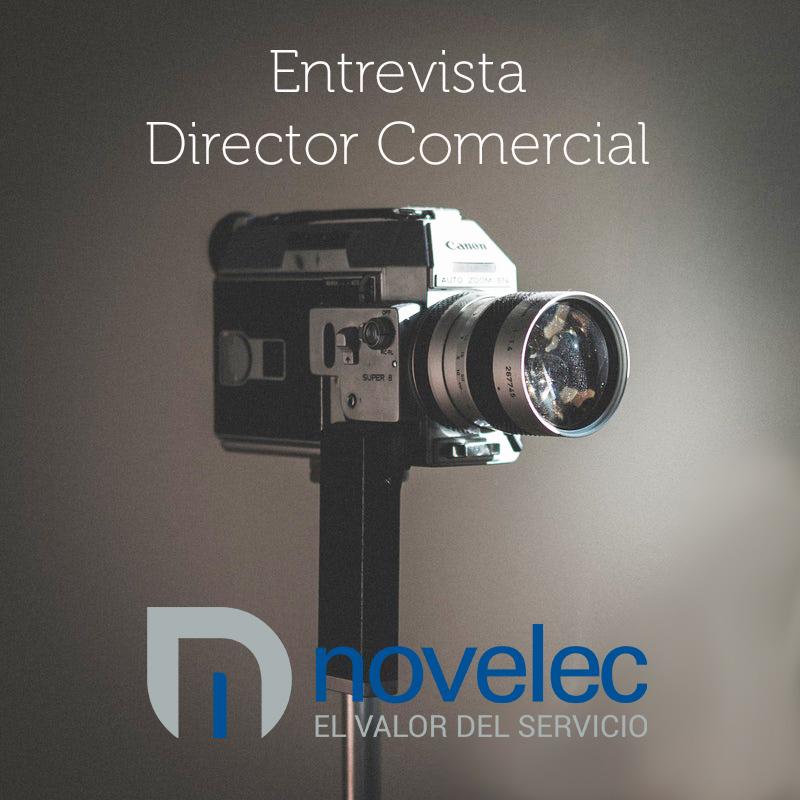 Entrevista al Director comercial de Novelec