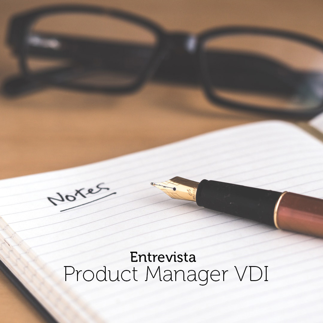 Entrevista Product Manager VDI – Ferran García